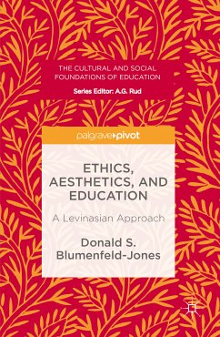 Ethics, Aesthetics, and Education (eBook, PDF) - Blumenfeld-Jones, Donald S.