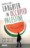 Laughter in Occupied Palestine (eBook, PDF)
