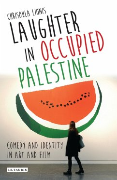 Laughter in Occupied Palestine (eBook, PDF) - Lionis, Chrisoula