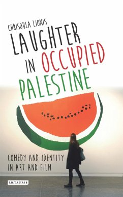 Laughter in Occupied Palestine (eBook, ePUB) - Lionis, Chrisoula