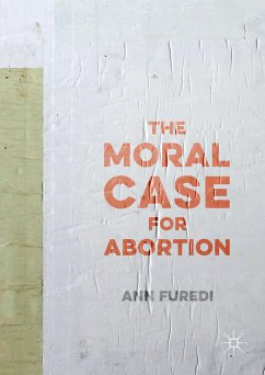 The Moral Case for Abortion (eBook, PDF)