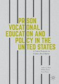 Prison Vocational Education and Policy in the United States (eBook, PDF)
