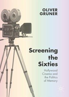 Screening the Sixties (eBook, PDF)