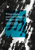 Wittgenstein and Interreligious Disagreement (eBook, PDF)