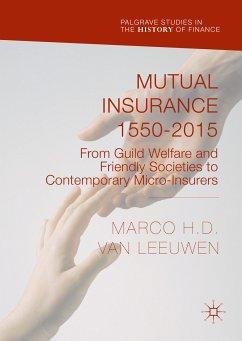 Mutual Insurance 1550-2015 (eBook, PDF)