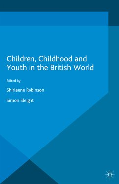 Children, Childhood and Youth in the British World (eBook, PDF)