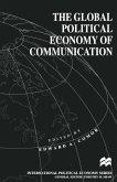 The Global Political Economy of Communication (eBook, PDF)