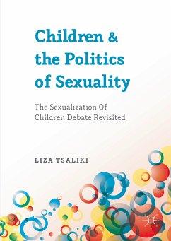 Children and the Politics of Sexuality (eBook, PDF) - Tsaliki, Liza