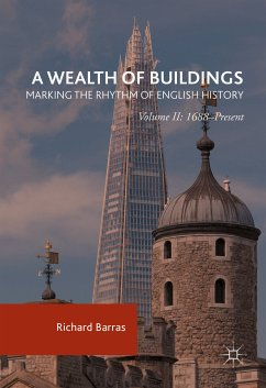 A Wealth of Buildings: Marking the Rhythm of English History (eBook, PDF)