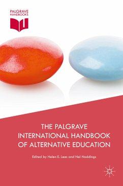 The Palgrave International Handbook of Alternative Education (eBook, PDF)