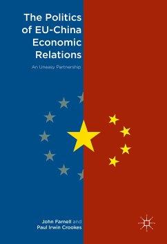 The Politics of EU-China Economic Relations (eBook, PDF)