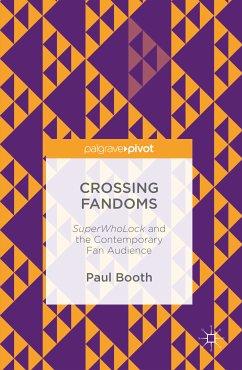 Crossing Fandoms (eBook, PDF) - Booth, Paul