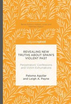 Revealing New Truths about Spain's Violent Past (eBook, PDF)