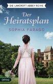 Der Heiratsplan / Lancroft Abbey Bd.1 (Mängelexemplar)