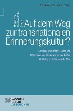 Auf dem Weg zu einer transnationalen Erinnerungskultur? (eBook, PDF)