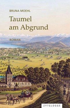 Taumel am Abgrund (eBook, ePUB) - Moehl, Bruna