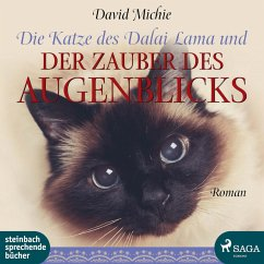 Die Katze des Dalai Lama und der Zauber des Augenblicks (Ungekürzt) (MP3-Download) - Michie, David