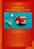 Dankbarkeit, Wertschätzung und Glück (eBook, ePUB)