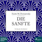 Die Sanfte (Ungekürzt) (MP3-Download)