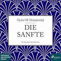 Die Sanfte (Ungekürzt) (MP3-Download) - Dostojewskij, Fjodor M.