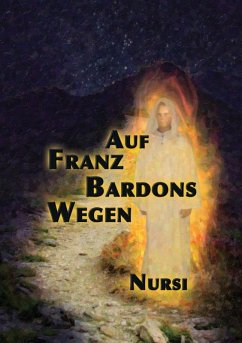 Auf Franz Bardons Wegen (eBook, ePUB)