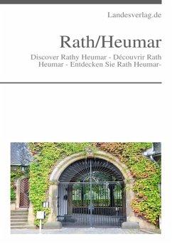 Discover Rath Heumar - Découvrir Rath Heumar - Entdecken Sie Rath Heumar- (eBook, ePUB) - Duthel, Heinz