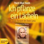 Ich pflanze ein Lächeln - Mit einem Vorwort des Dalai Lama (Ungekürzt) (MP3-Download)