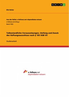 Tatbestandliche Voraussetzungen, Umfang und Zweck des Haftungsausschluss nach § 105 SGB VII (eBook, ePUB)