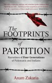 The Footprints of Partition: Narratives of Four Generations of Pakistanis and Indians (eBook, ePUB)