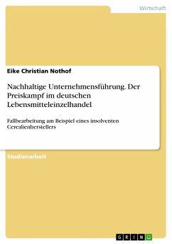 Nachhaltige Unternehmensführung. Der Preiskampf im deutschen Lebensmitteleinzelhandel (eBook, PDF)