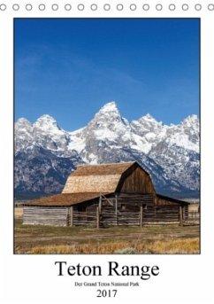 9783665561468 - Klinder, Thomas: Teton Range - Der Grand Teton National Park (Tischkalender 2017 DIN A5 hoch) - Buch
