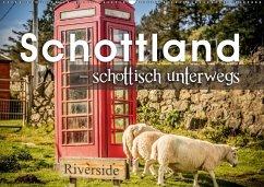 9783665561963 - Schöb, Monika: Schottland - schottisch unterwegs (Wandkalender 2017 DIN A2 quer) - Buch