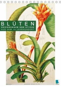 9783665561789 - CALVENDO: Blüten: Zeichnungen und Stiche aus dem 19. Jahrhundert (Tischkalender 2017 DIN A5 hoch) - Buch