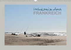 9783665561628 - Heim, Stefan: Urlaubsreise durch Frankreich (Wandkalender 2017 DIN A3 quer) - Buch