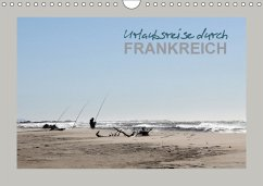 9783665561611 - Heim, Stefan: Urlaubsreise durch Frankreich (Wandkalender 2017 DIN A4 quer) - Buch