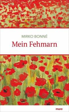 Mein Fehmarn - Bonné, Mirko