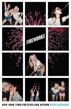 Fireworks (eBook, ePUB) - Cotugno, Katie
