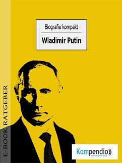Biografie kompakt: Wladimir Putin (eBook, ePUB) - White, Adam