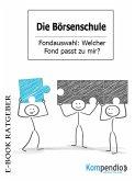 Die Börsenschule: Fondauswahl (eBook, ePUB)