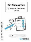 Die Börsenschule - So bewerten Sie Anleihen richtig (eBook, ePUB)