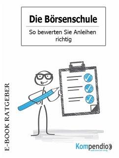 Die Börsenschule - So bewerten Sie Anleihen richtig (eBook, ePUB) - White, Adam