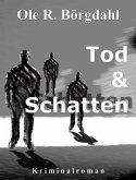 Tod und Schatten (eBook, ePUB)