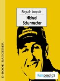 Biografie kompakt - Michael Schumacher (eBook, ePUB)