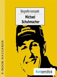 Biografie kompakt - Michael Schumacher (eBook, ePUB) - White, Adam