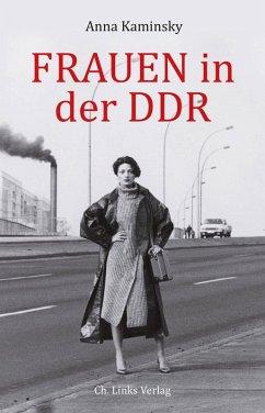 Frauen in der DDR (eBook, ePUB) - Kaminsky, Anna