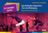 Das Methoden-Repertoire Tanz und Bewegung