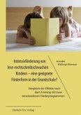 Intensivförderung von lese-rechtschreibschwachen Kindern - eine geeignete Förderform in der Grundschule?