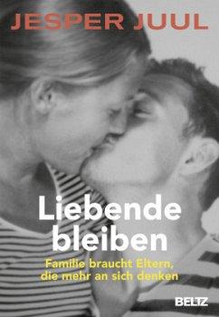 Liebende bleiben - Juul, Jesper