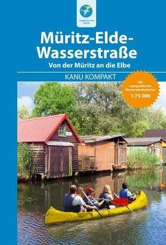 Kanu Kompakt Müritz-Elde-Wasserstraße - Nentwich, Bernhard; Kettler, Thomas