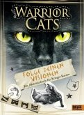 Warrior Cats - Folge deinen Visionen